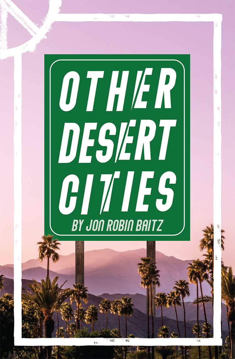 Other Desert Cities Poster by Jon Robin Baitz